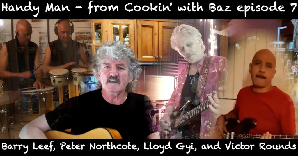 Barry Leef - Handy Man - from Cookin' with Baz episode 7