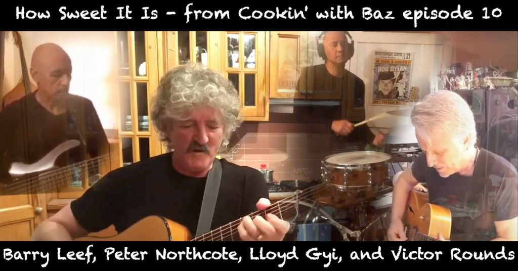 Barry Leef - How Sweet It Is - from Cookin' with Baz episode 10