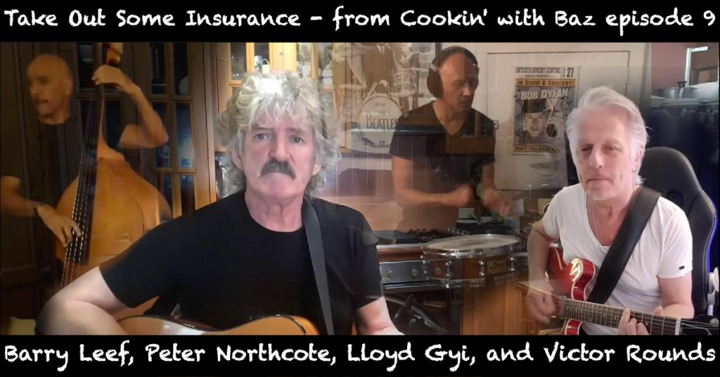 Barry Leef - Take Out Some Insurance - from Cookin' with Baz episode 9