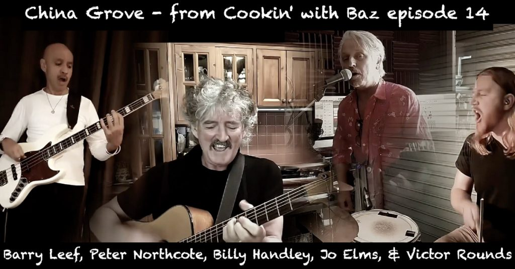 Barry Leef - China Grove - from Cookin' with Baz episode 14
