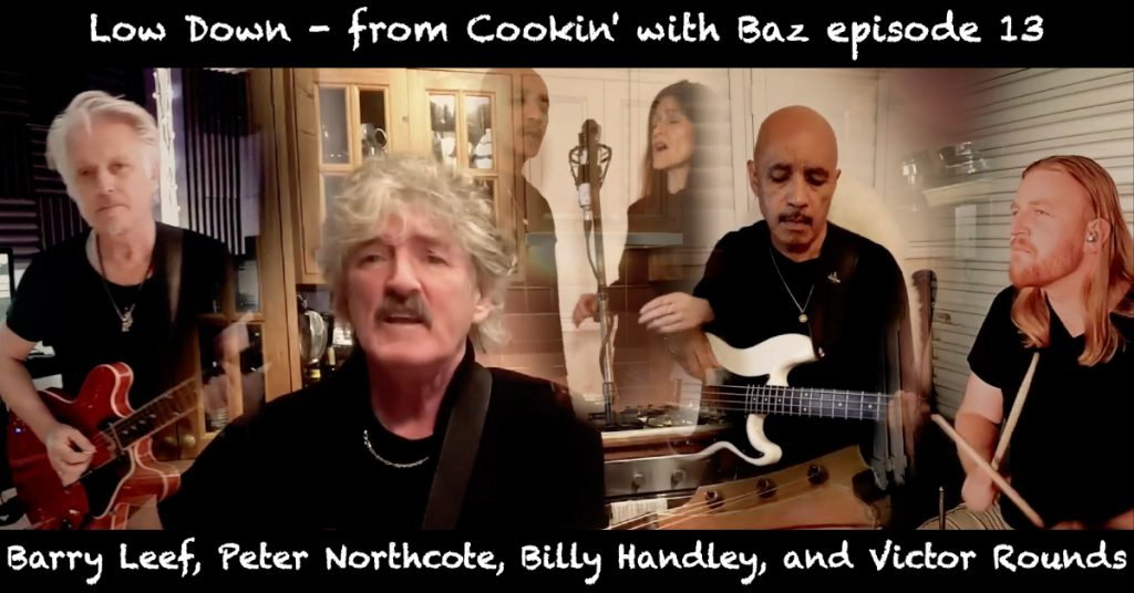 Barry Leef - Low Down - from Cookin' with Baz episode 13
