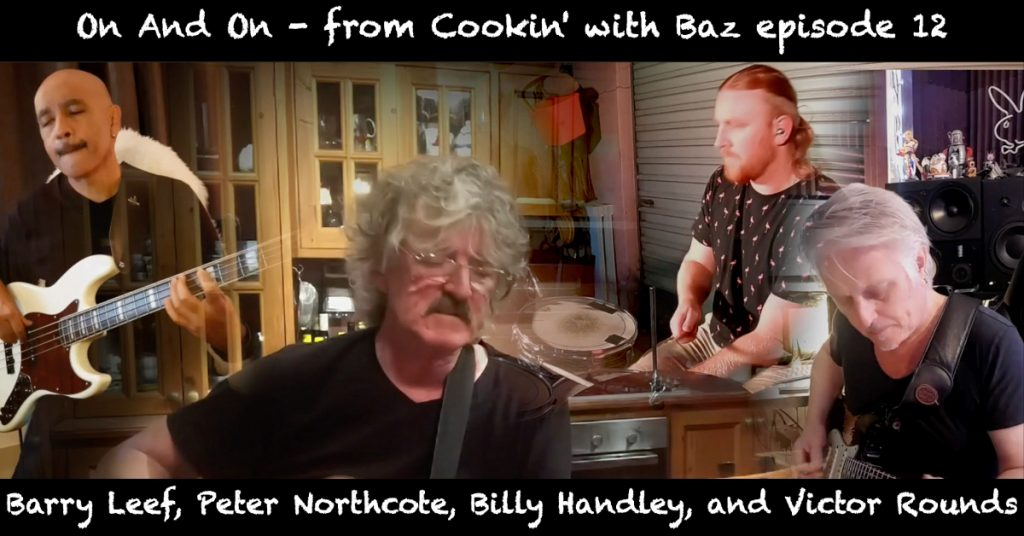Barry Leef - On And On - from Cookin' with Baz episode 12