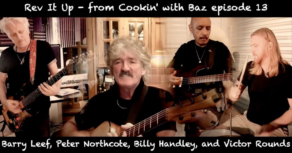 Barry Leef - Rev It Up - from Cookin' with Baz episode 13