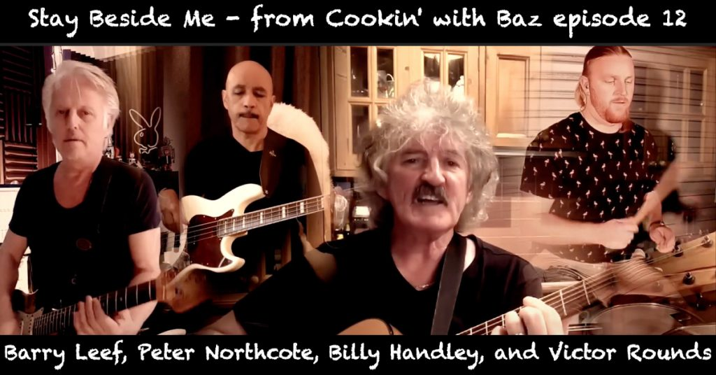 Barry Leef - Stay Beside Me - from Cookin' with Baz episode 12