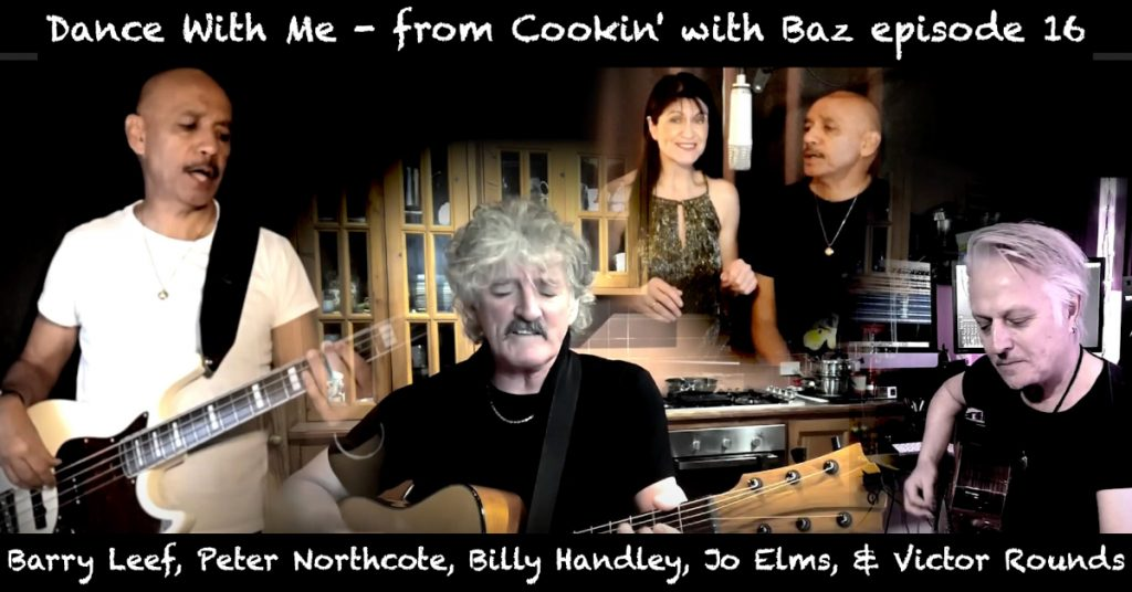 Barry Leef - Dance With Me - from Cookin' with Baz episode 16