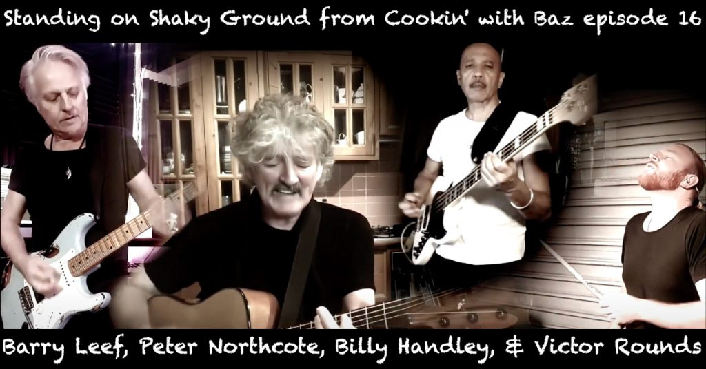 Barry Leef - Standing on Shaky Ground from Cookin' with Baz episode 16