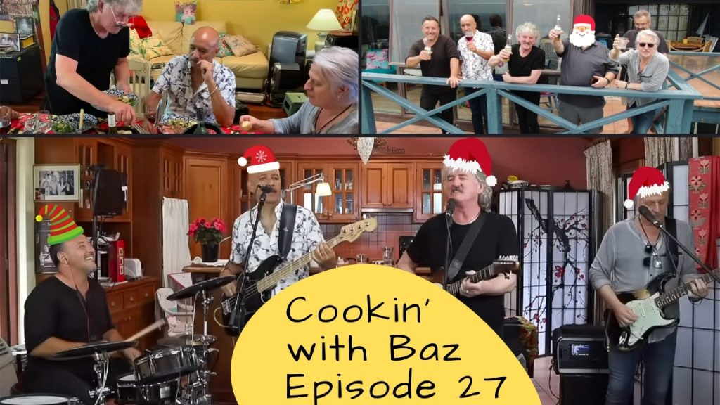 Cookin' with Baz Episode 27
