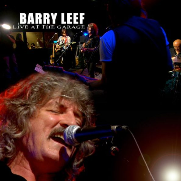 Barry Leef Live at the Garage Album